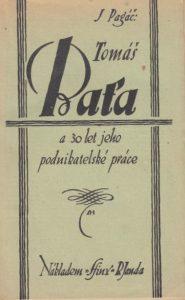 Jaroslav Pagáč | Tomáš Baťa a 30 let jeho podnikatelské práce, Praha 1926