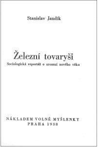 Stanislav Jandík | Železní tovaryši, Praha 1938