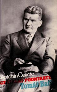 Antonín Cekota | Geniální podnikatel Tomáš Baťa, Toronto 1981