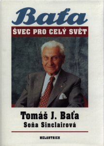 Tomáš J. Baťa | Baťa, švec pro celý svět, Praha 1991