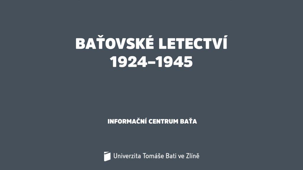 Modul 6: Baťovské letectví 1924–1945