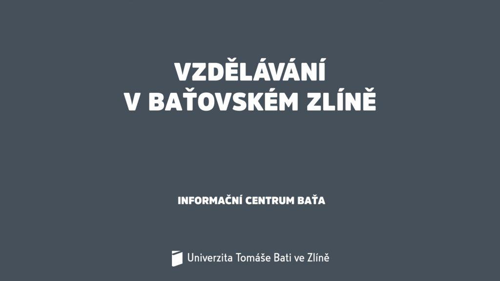 Modul 8: Vzdělávání v baťovském Zlíně